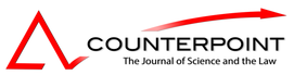Counterpoint - The Journal of Science and the Law